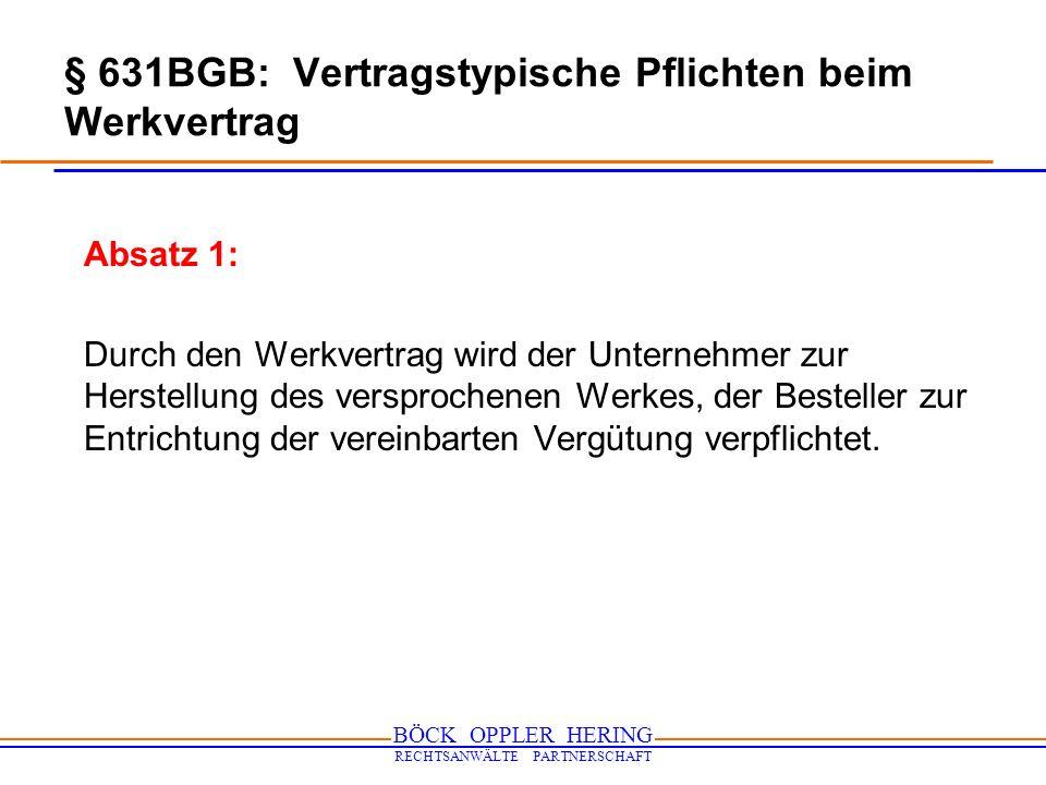 § 631BGB: Vertragstypische Pflichten beim Werkvertrag