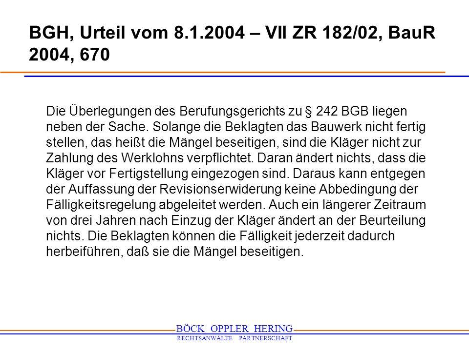 BGH, Urteil vom 8.1.2004 – VII ZR 182/02, BauR 2004, 670