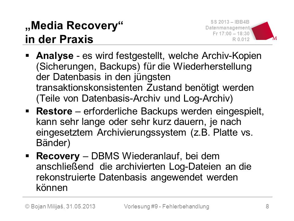 """Media Recovery in der Praxis"