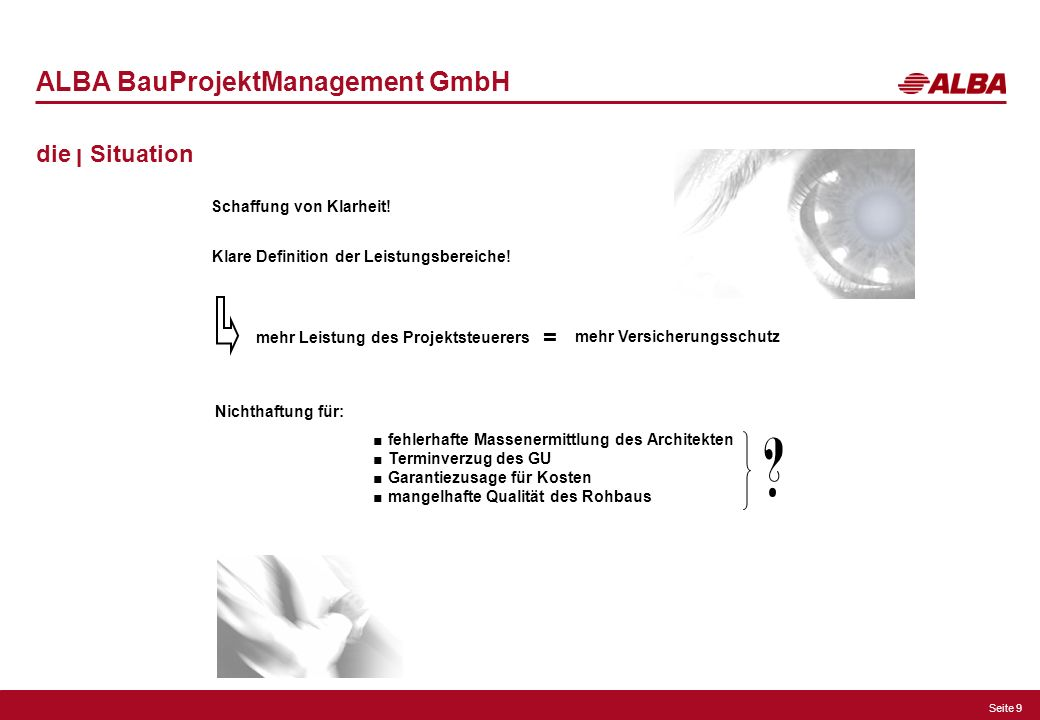 ALBA BauProjektManagement GmbH die ן Situation =