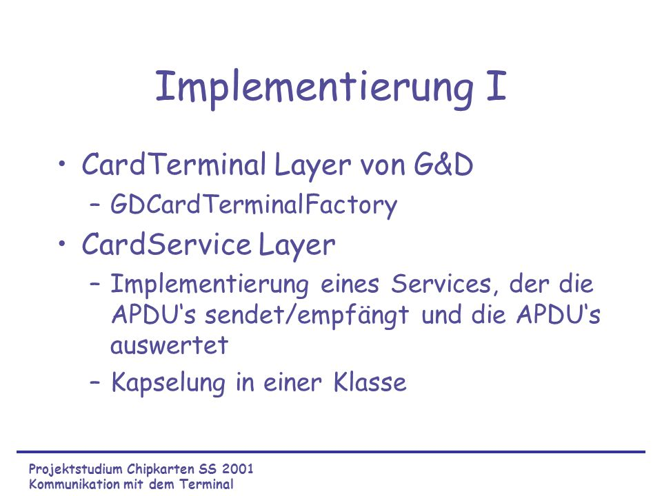 Implementierung I CardTerminal Layer von G&D CardService Layer