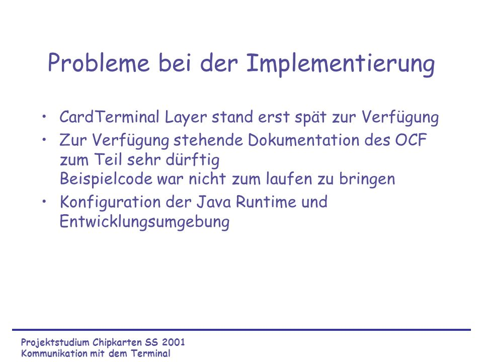 Probleme bei der Implementierung