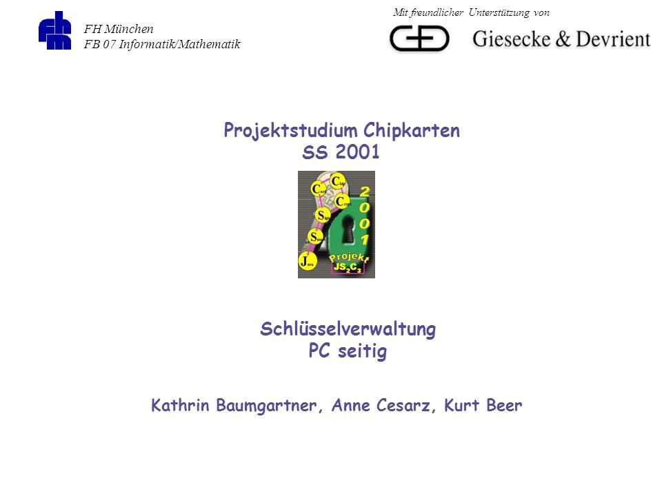 Projektstudium Chipkarten Kathrin Baumgartner, Anne Cesarz, Kurt Beer