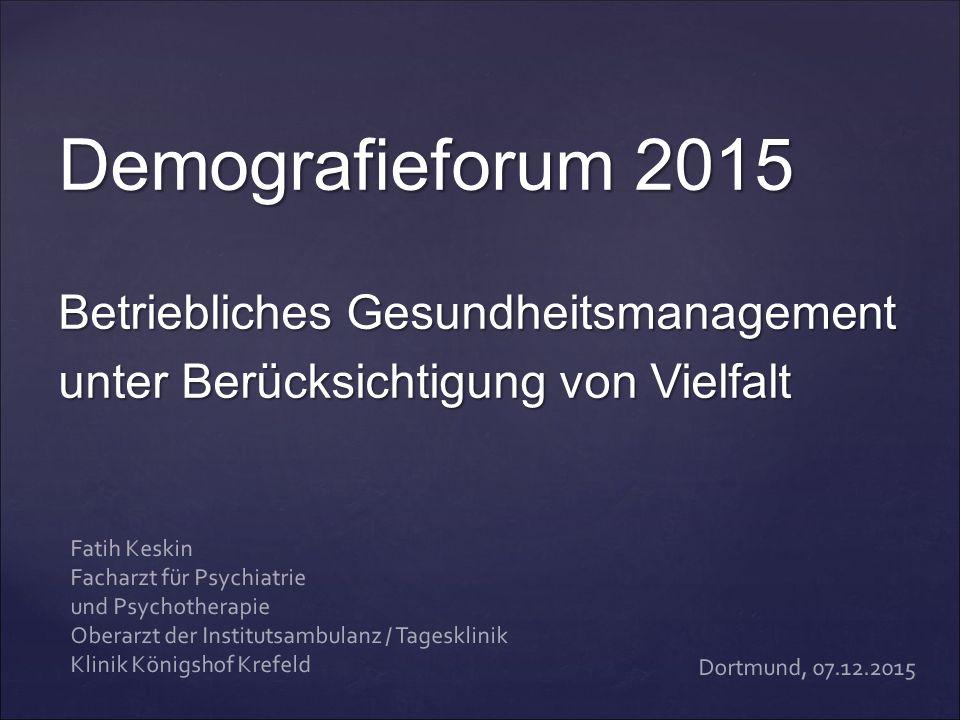 Demografieforum 2015 Betriebliches Gesundheitsmanagement