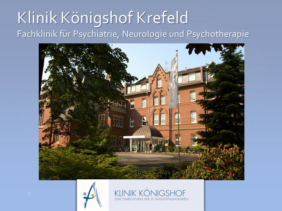 Klinik Königshof Krefeld Fachklinik für Psychiatrie, Neurologie und Psychotherapie