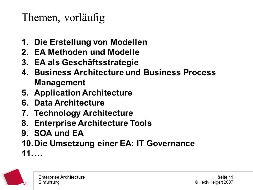 Themen, vorläufig Die Erstellung von Modellen EA Methoden und Modelle