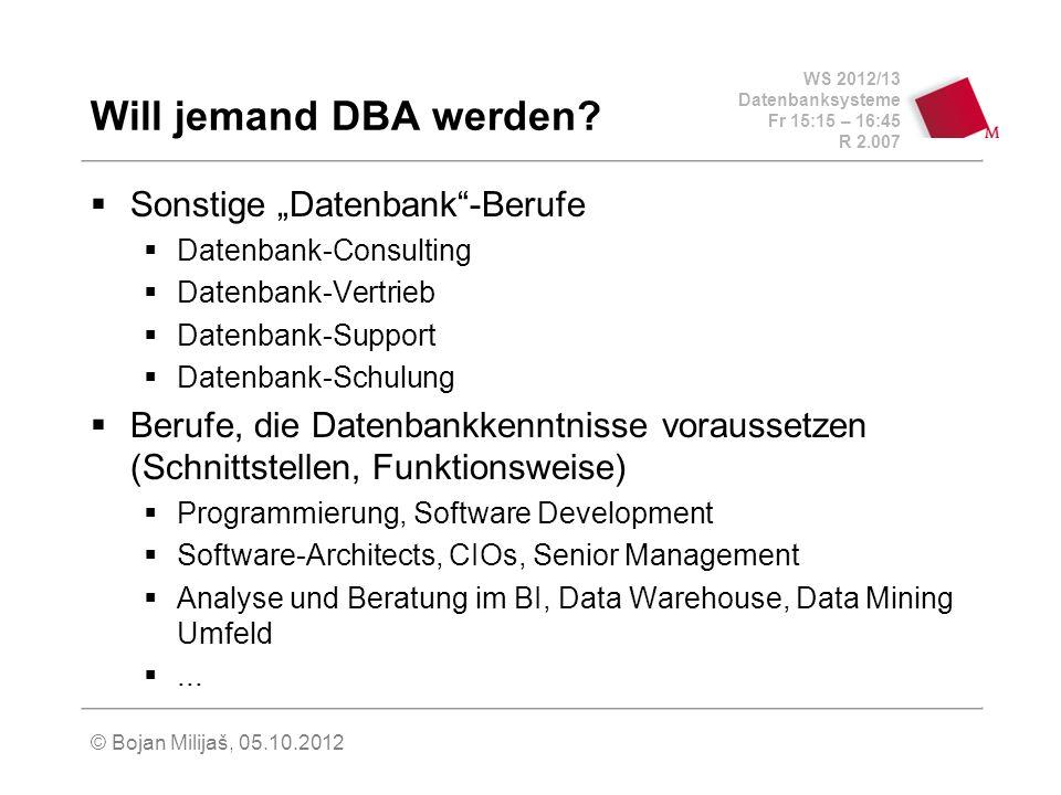 """Will jemand DBA werden Sonstige """"Datenbank -Berufe"""