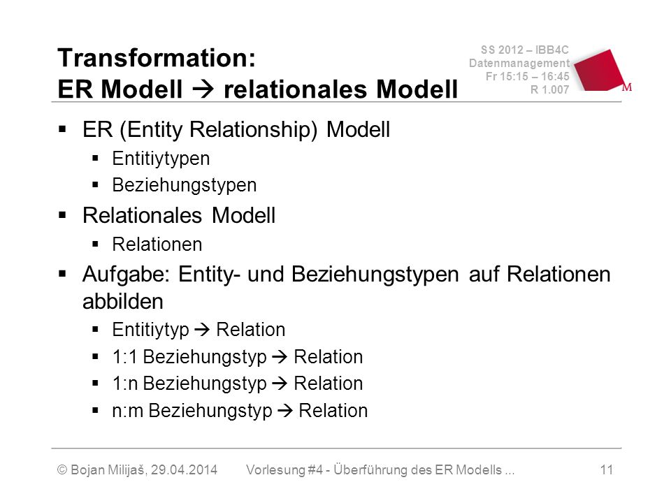 Transformation: ER Modell  relationales Modell