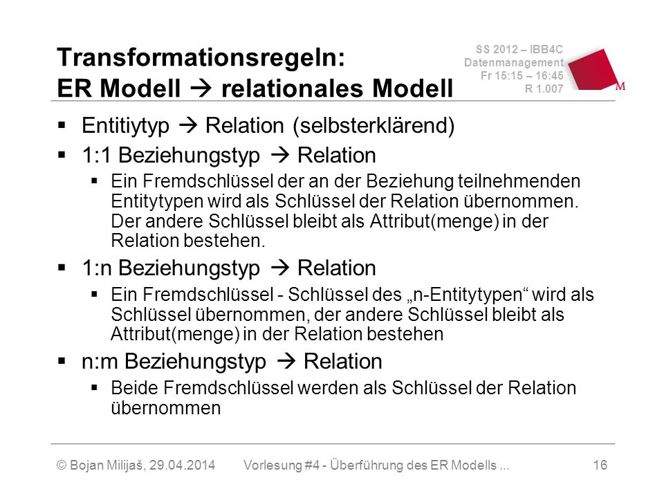 Transformationsregeln: ER Modell  relationales Modell