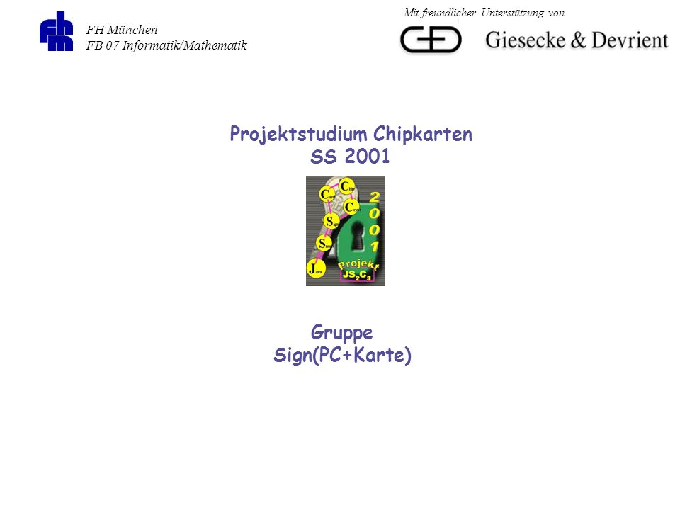 Projektstudium Chipkarten Gruppe Sign(PC+Karte)