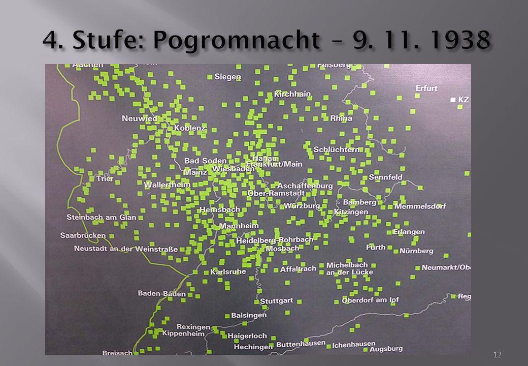 4. Stufe: Pogromnacht – 9. 11. 1938