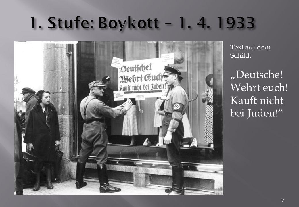 """1. Stufe: Boykott – 1. 4. 1933 """"Deutsche! Wehrt euch!"""