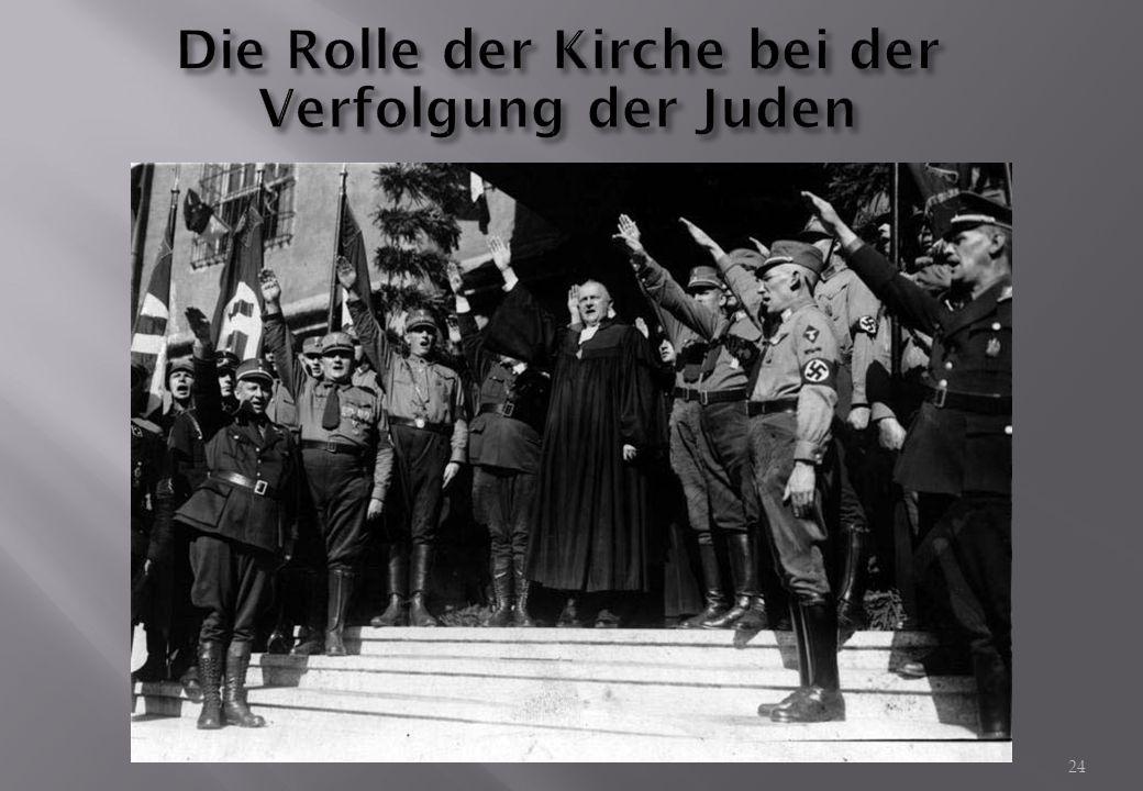 Die Rolle der Kirche bei der Verfolgung der Juden