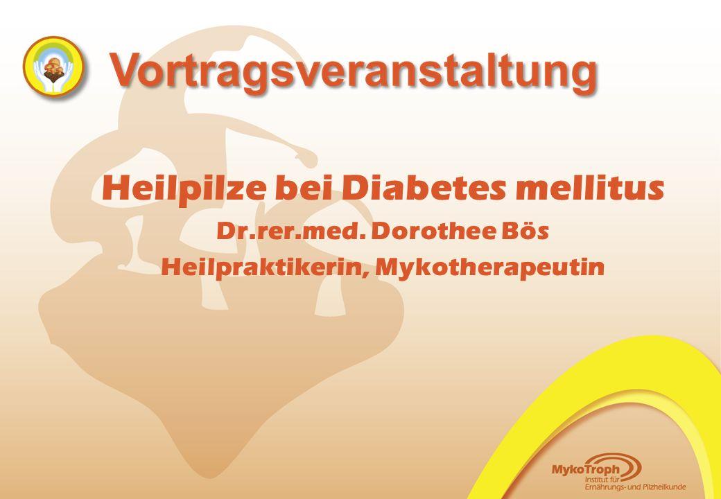 Heilpilze bei Diabetes mellitus Heilpraktikerin, Mykotherapeutin