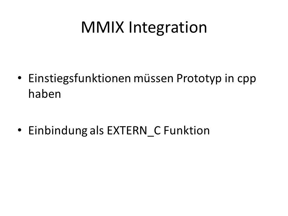 MMIX Integration Einstiegsfunktionen müssen Prototyp in cpp haben