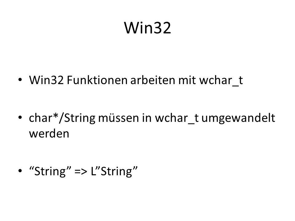 Win32 Win32 Funktionen arbeiten mit wchar_t