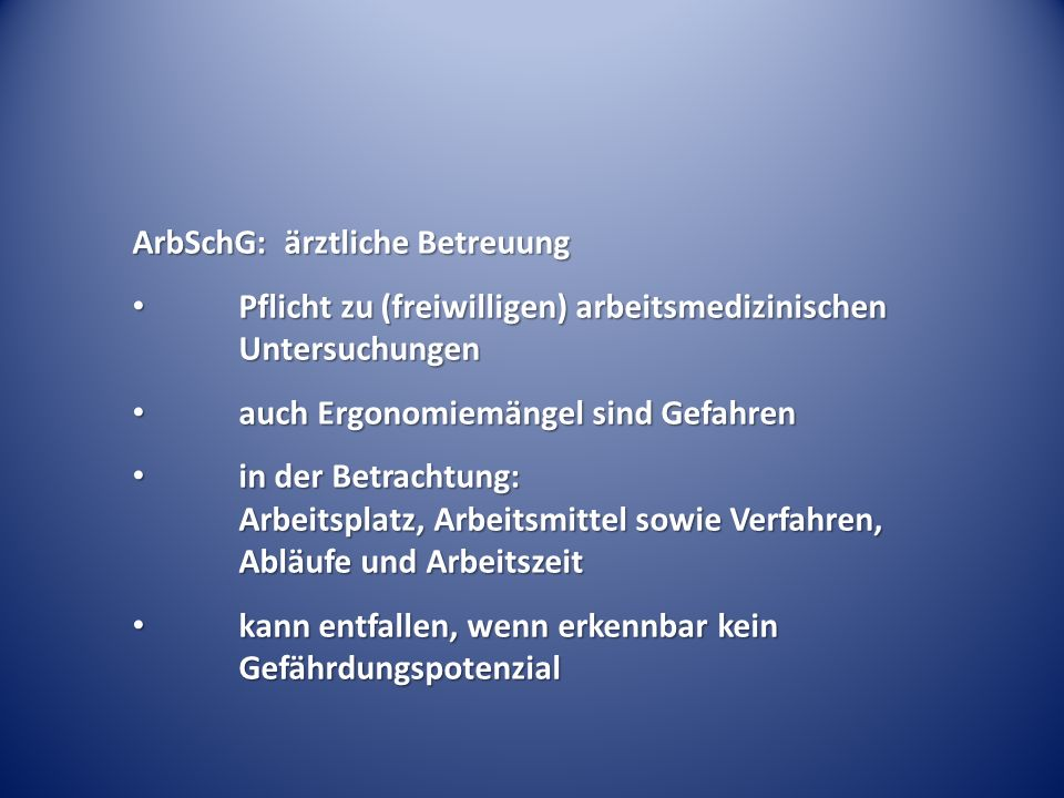 ArbSchG: ärztliche Betreuung