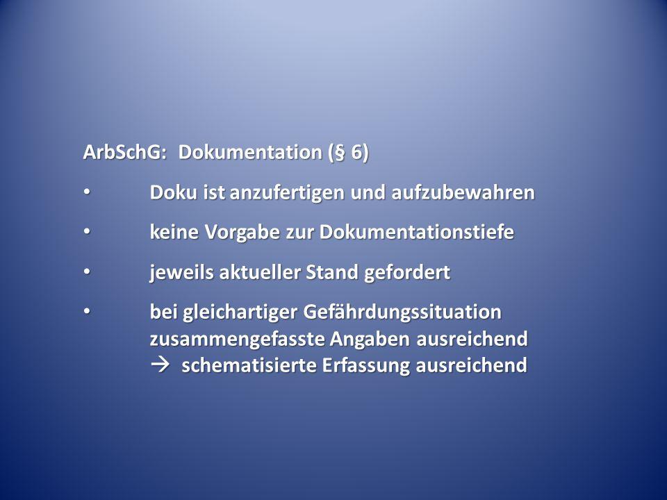 ArbSchG: Dokumentation (§ 6)