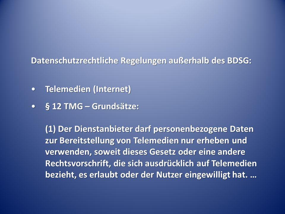 Datenschutzrechtliche Regelungen außerhalb des BDSG: