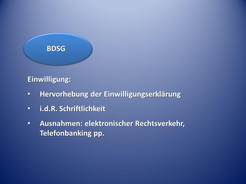 BDSG Einwilligung: Hervorhebung der Einwilligungserklärung.