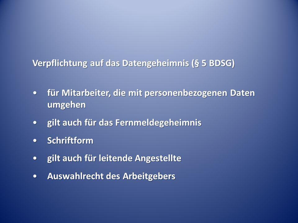 Verpflichtung auf das Datengeheimnis (§ 5 BDSG)