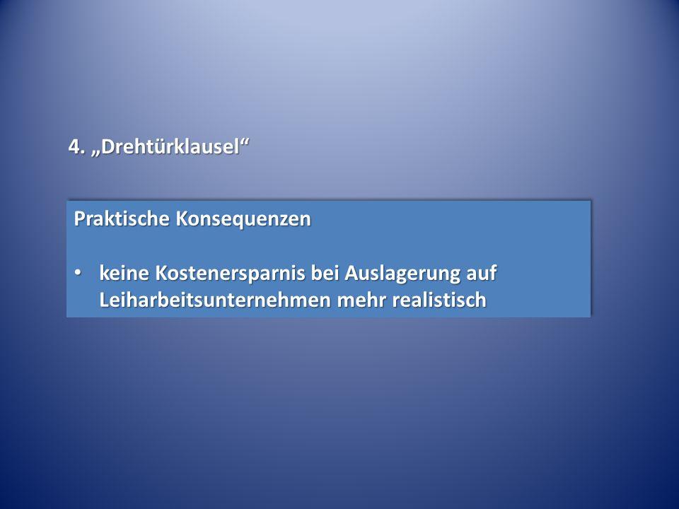 """4. """"Drehtürklausel Praktische Konsequenzen."""