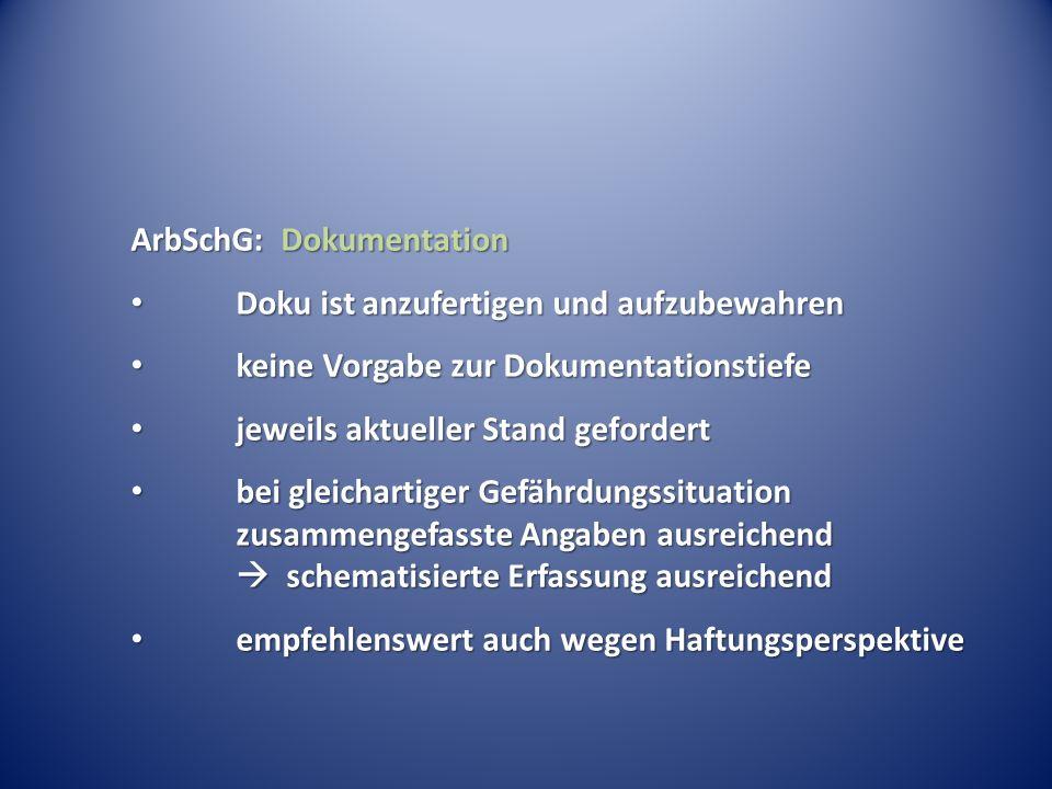 ArbSchG: Dokumentation