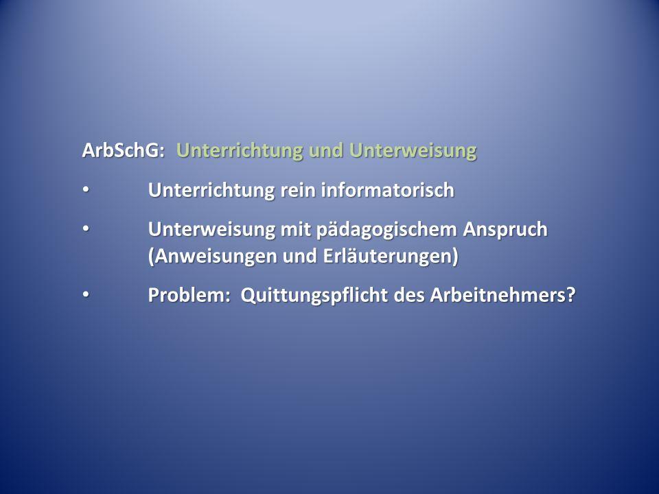ArbSchG: Unterrichtung und Unterweisung