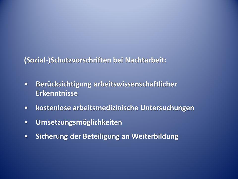 (Sozial-)Schutzvorschriften bei Nachtarbeit:
