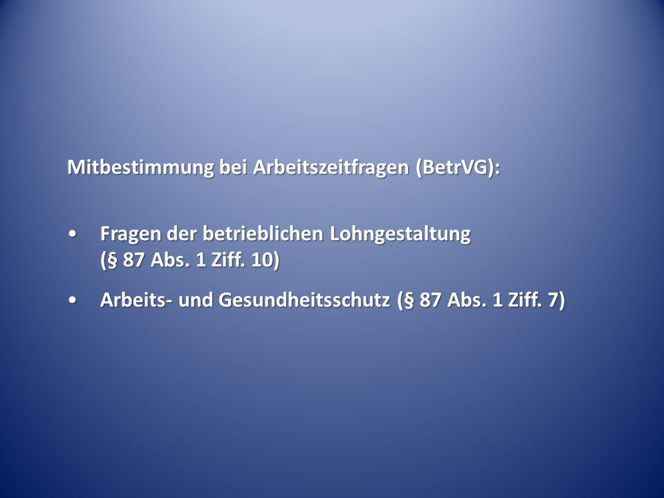 Mitbestimmung bei Arbeitszeitfragen (BetrVG):