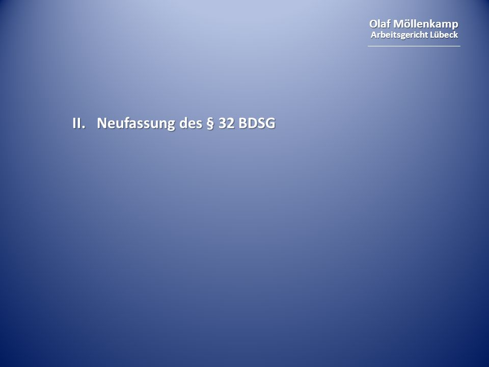 II. Neufassung des § 32 BDSG