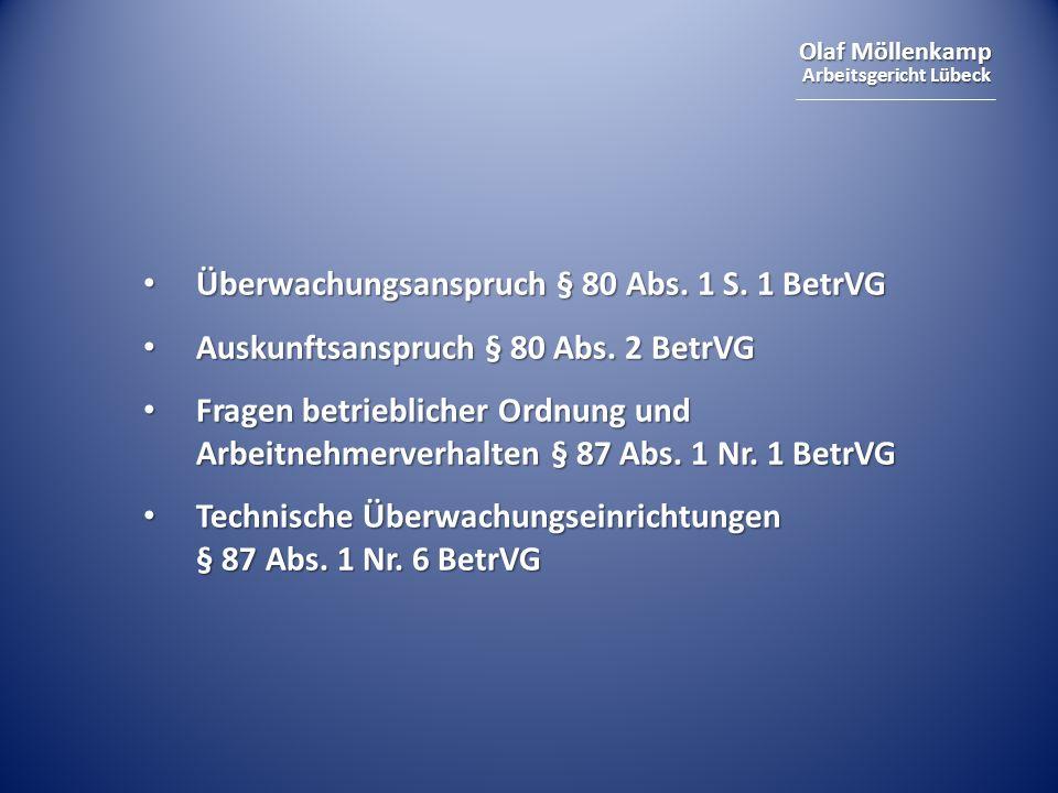Überwachungsanspruch § 80 Abs. 1 S. 1 BetrVG