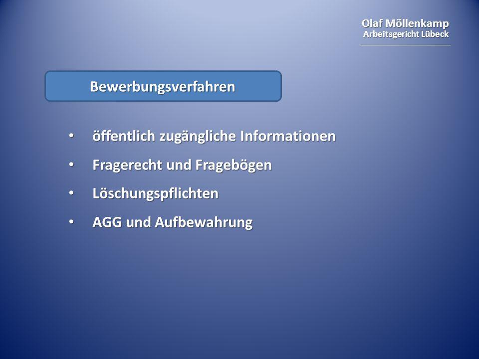 Bewerbungsverfahrenöffentlich zugängliche Informationen. Fragerecht und Fragebögen. Löschungspflichten.