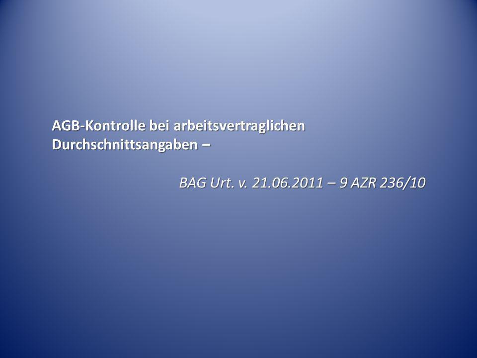 AGB-Kontrolle bei arbeitsvertraglichen Durchschnittsangaben –