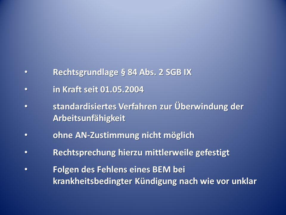 Rechtsgrundlage § 84 Abs. 2 SGB IX