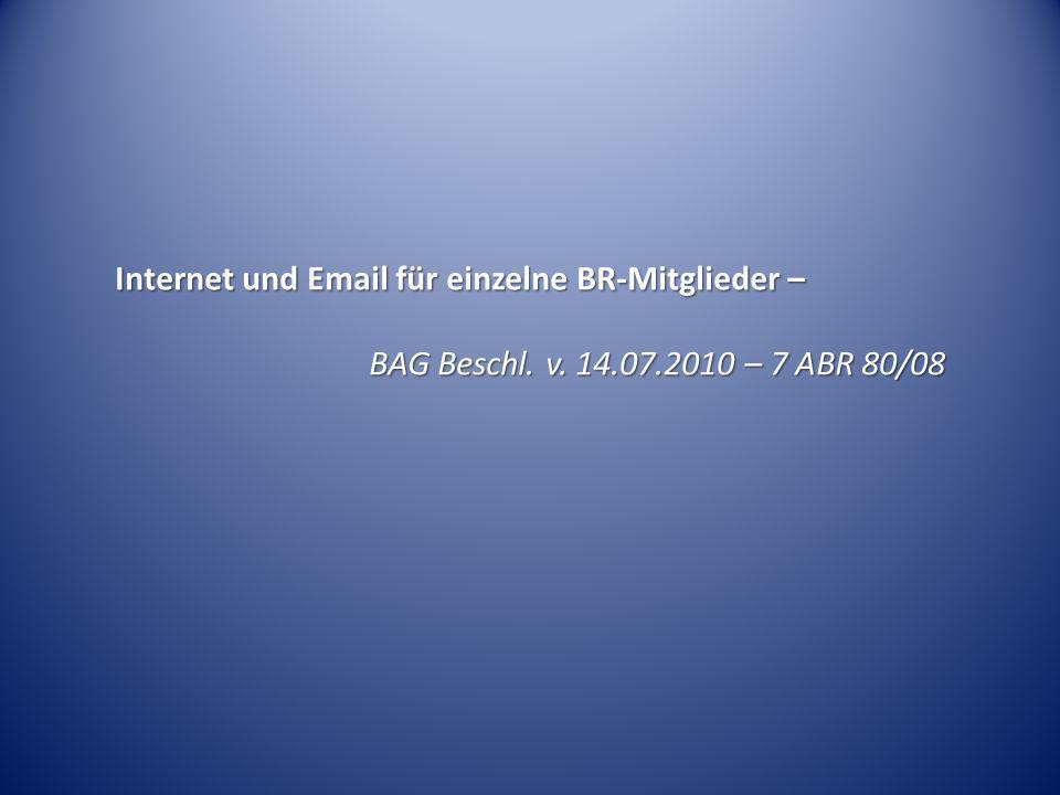 Internet und Email für einzelne BR-Mitglieder –