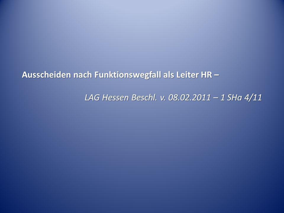 Ausscheiden nach Funktionswegfall als Leiter HR –