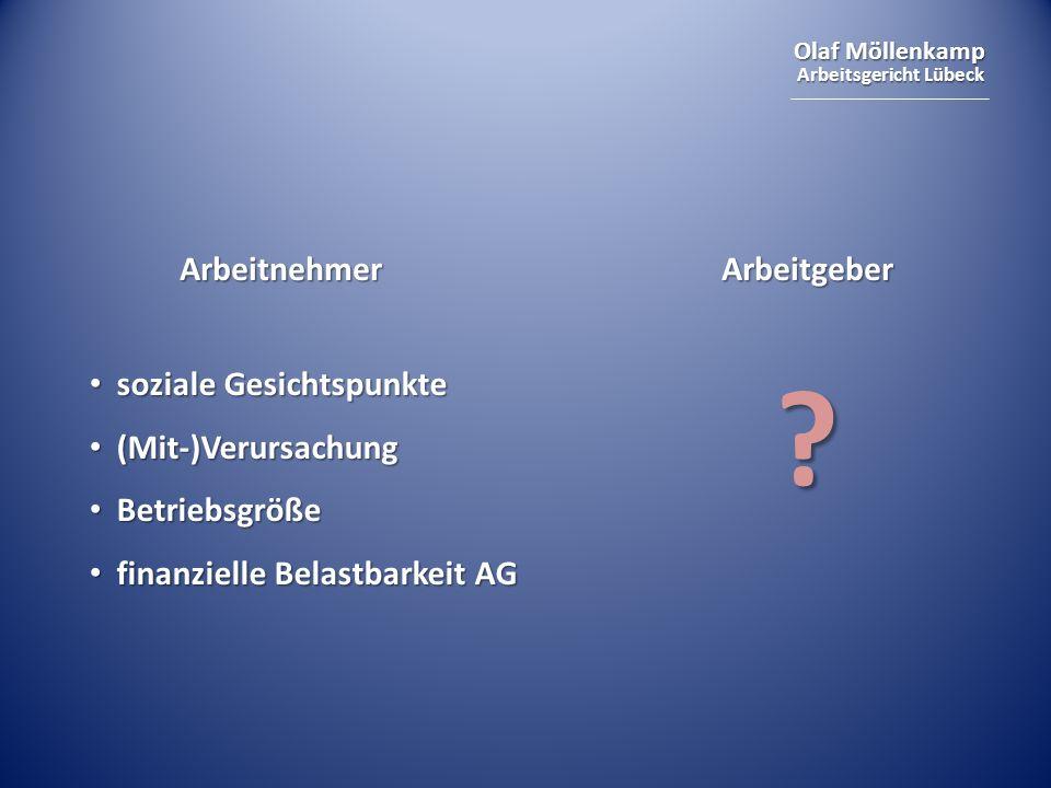 Arbeitnehmer Arbeitgeber soziale Gesichtspunkte (Mit-)Verursachung