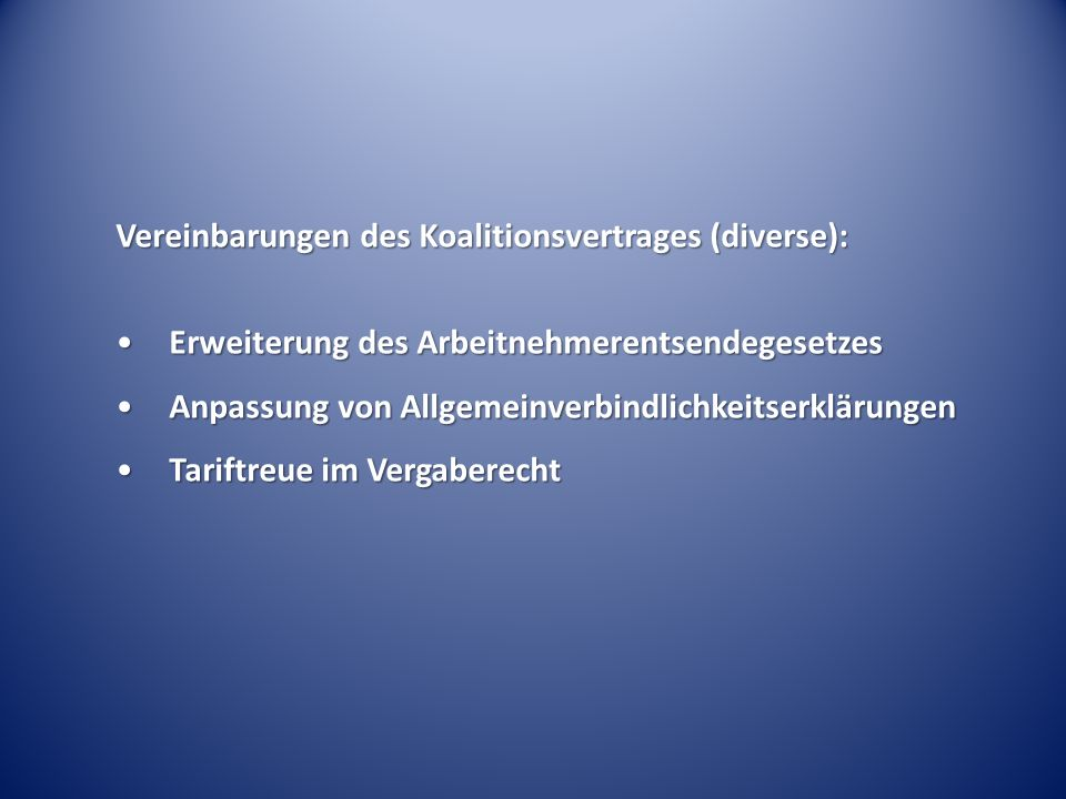 Vereinbarungen des Koalitionsvertrages (diverse):