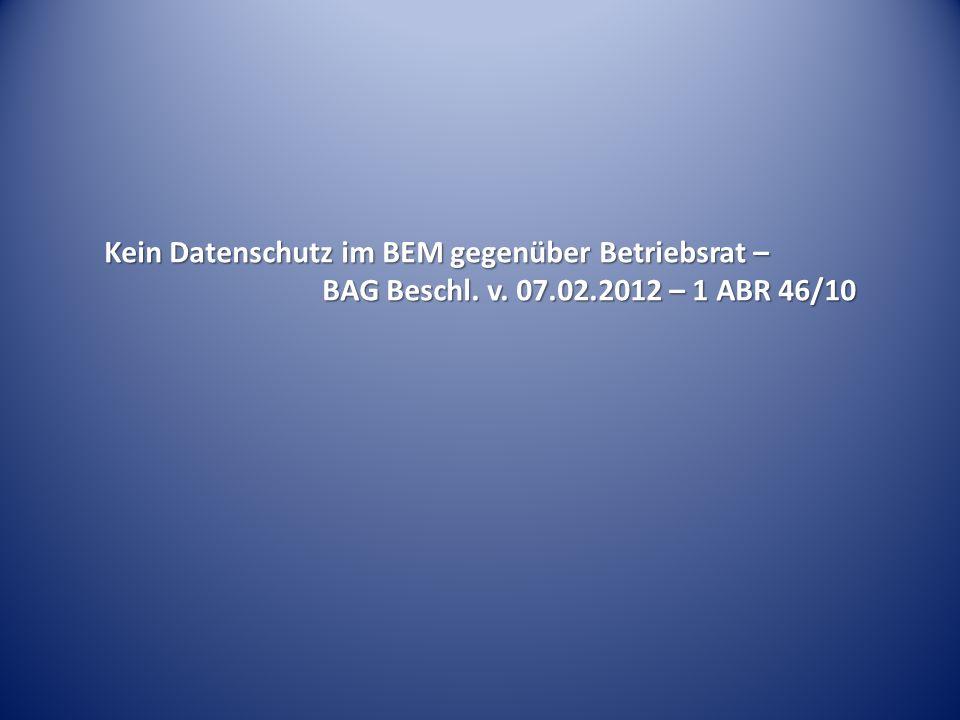 Kein Datenschutz im BEM gegenüber Betriebsrat –