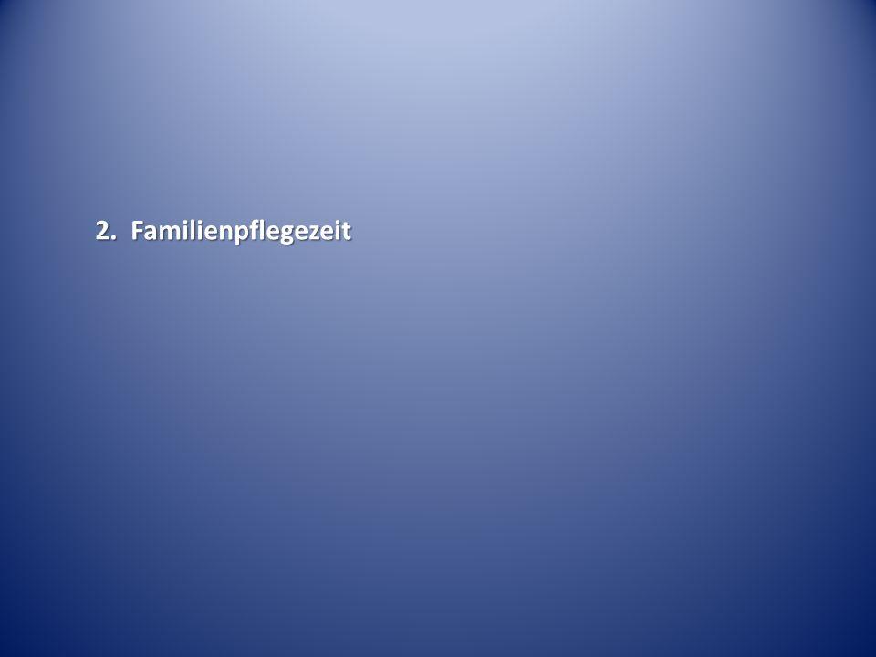 2. Familienpflegezeit