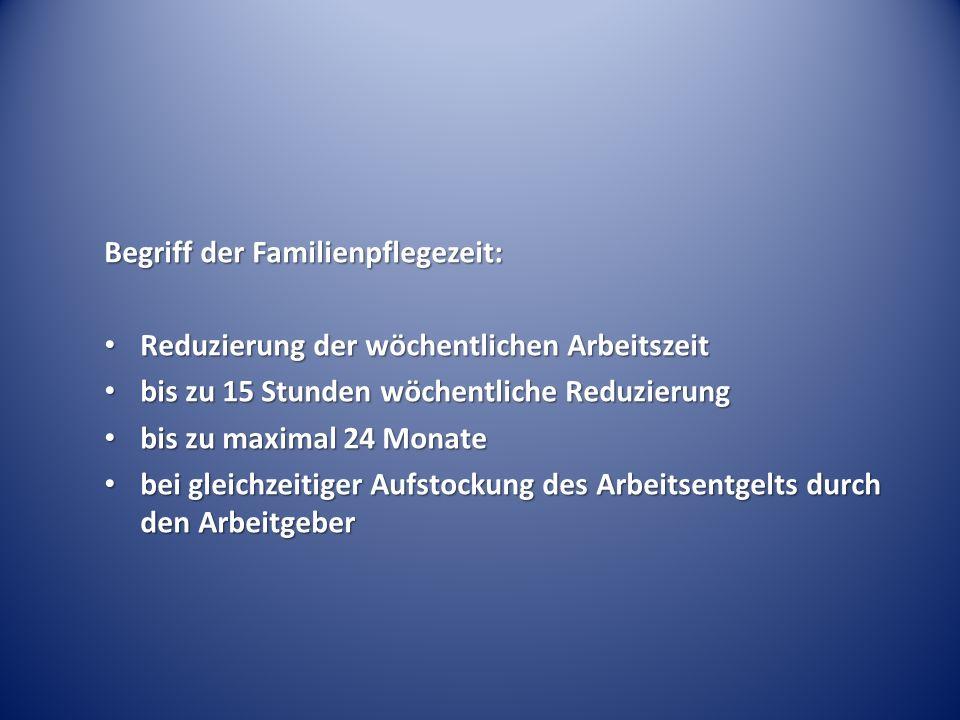 Begriff der Familienpflegezeit: