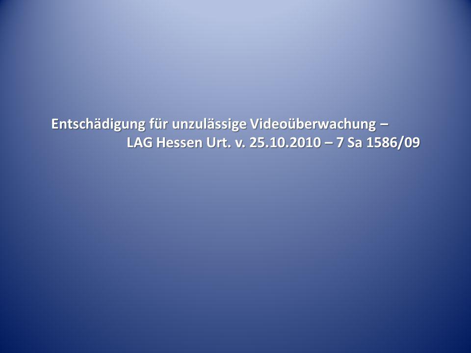 Entschädigung für unzulässige Videoüberwachung –