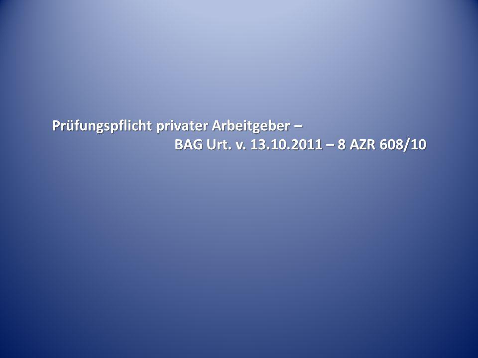 Prüfungspflicht privater Arbeitgeber –