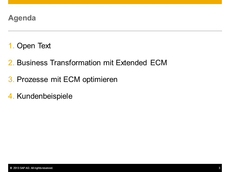 Agenda Open Text. Business Transformation mit Extended ECM.