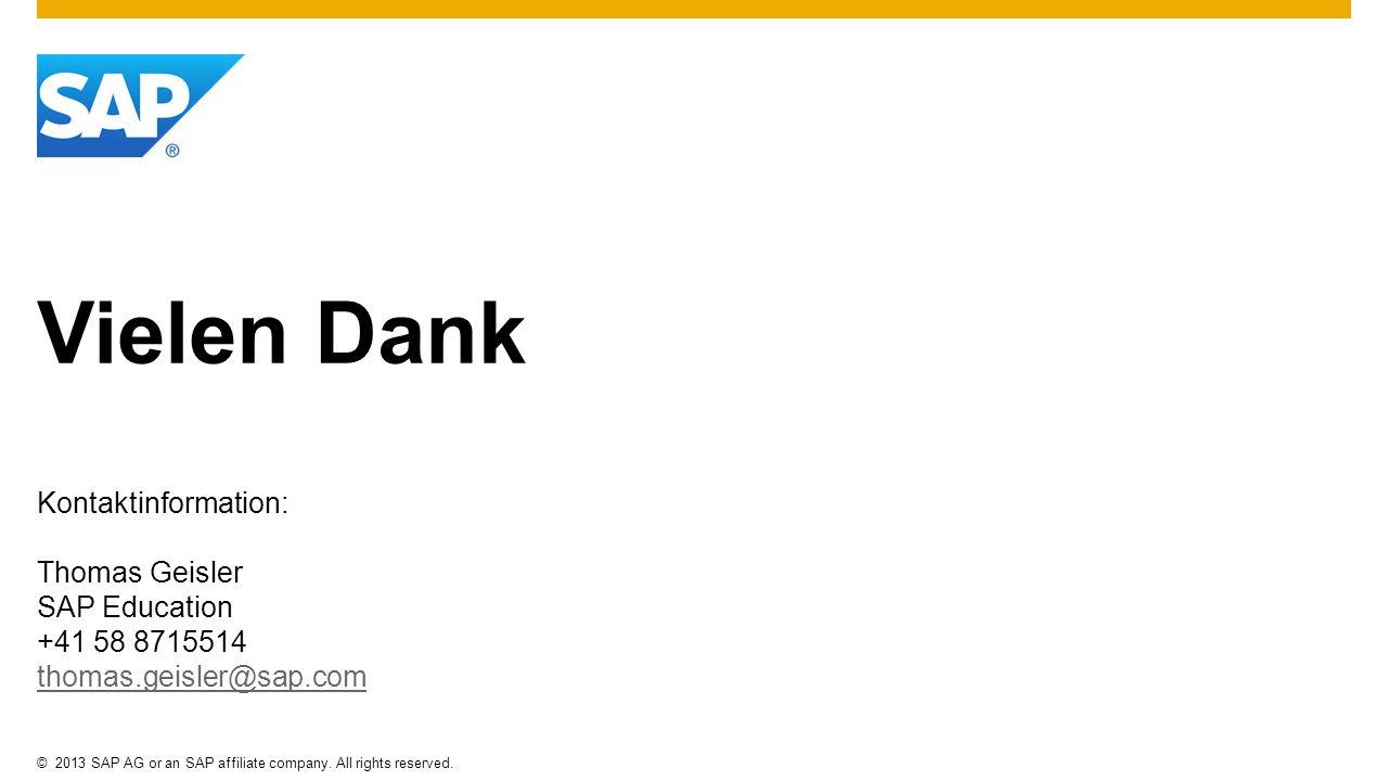 Vielen Dank Kontaktinformation: Thomas Geisler SAP Education