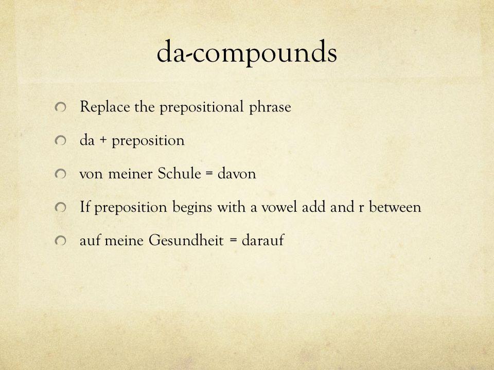 da-compounds Replace the prepositional phrase da + preposition