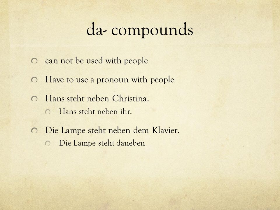 da- compounds can not be used with people