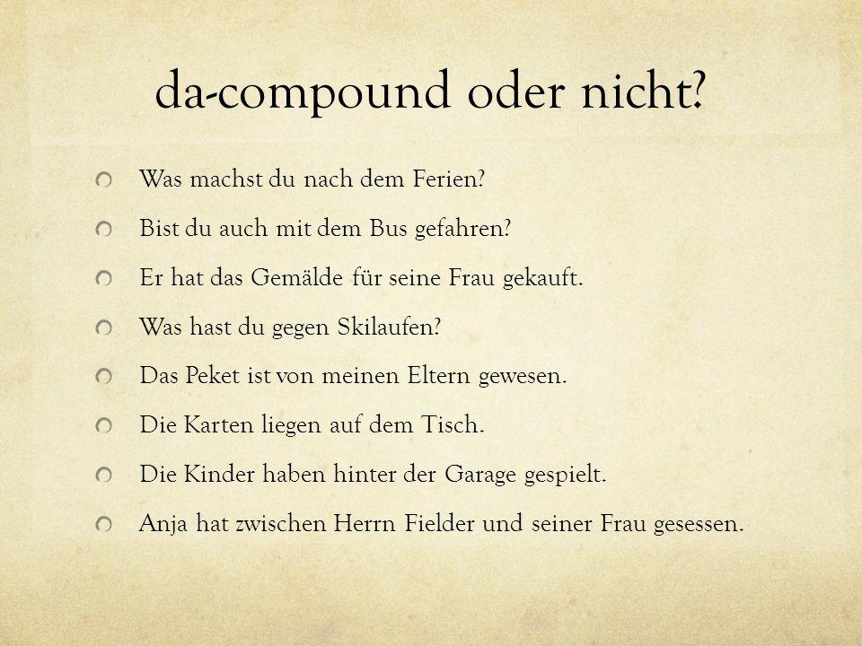 da-compound oder nicht