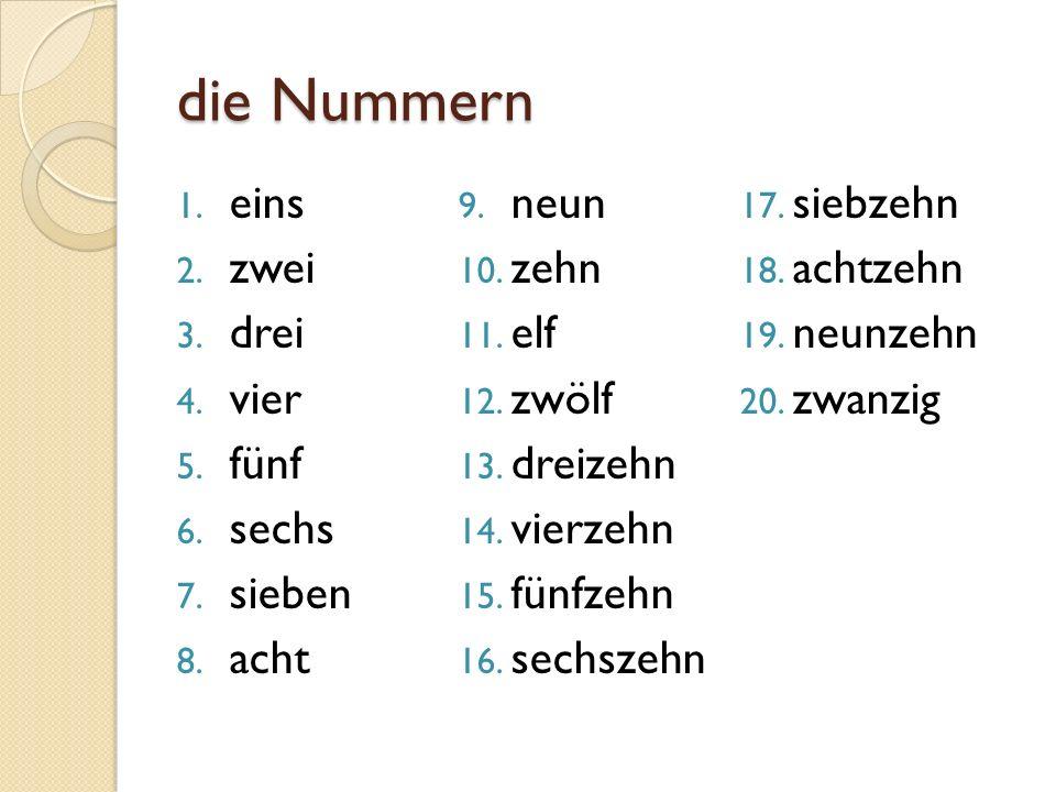 die Nummern eins neun siebzehn zwei zehn achtzehn drei elf neunzehn